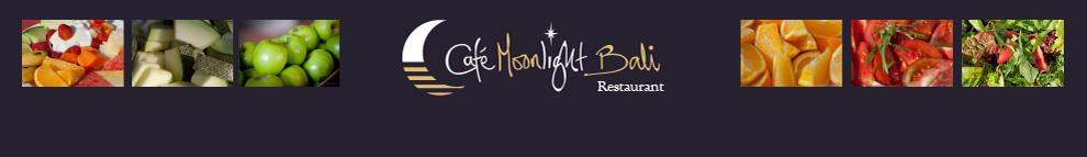 Cafe Moonlight Bali